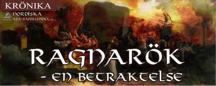 Gästkrönika - Ragnarök - En Betraktelse