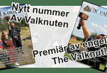 Nytt nummer ute av Valknuten och premiär för engelska The Valknut